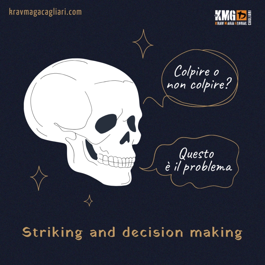 Striking and decisionmaking